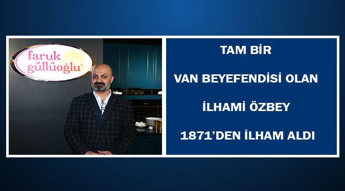 1871'DEN İLHAM ALDI..!